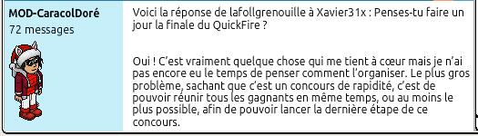 Question de xavier31x pour Lafollegrenouille : Penses-tu faire un jour la finale du QuickFire ?